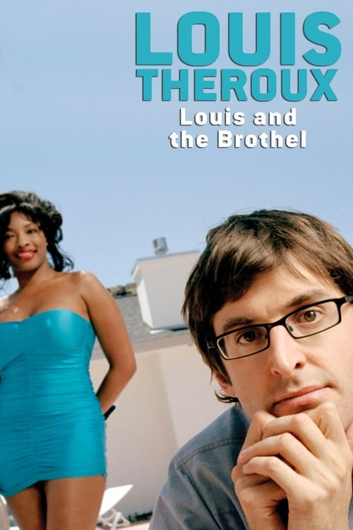 Louis Theroux: Louis and the Brothel (2003) Poster
