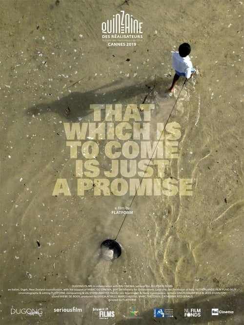 That Which Is to Come Is Just a Promise