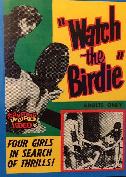 Watch the Birdie (1965)