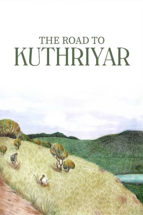 The Road to Kuthriyar