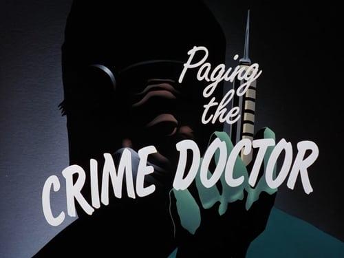 Batman: The Animated Series - Season 2: The Adventures of Batman & Robin - Episode 5: Paging the Crime Doctor