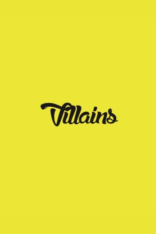 Villains Who