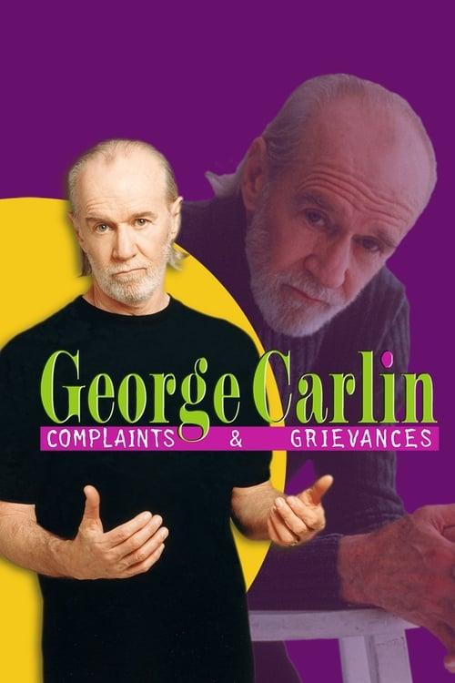 George Carlin: Complaints & Grievances