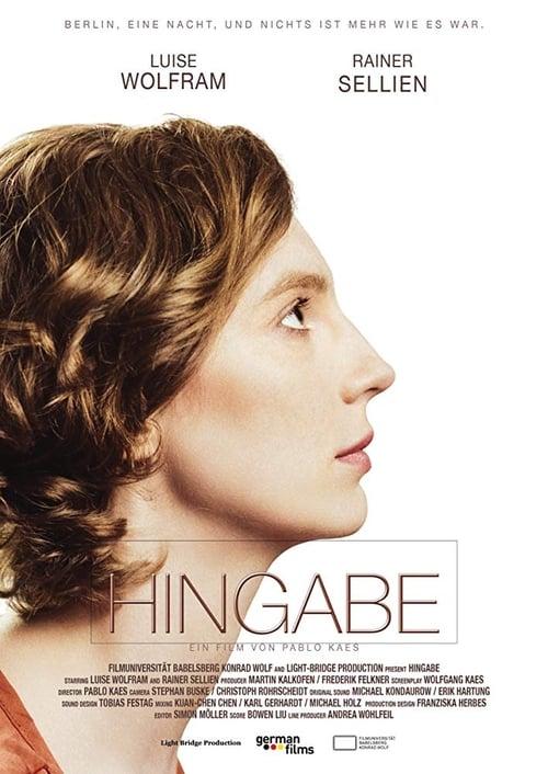 شاهد الفيلم Hingabe في نوعية جيدة