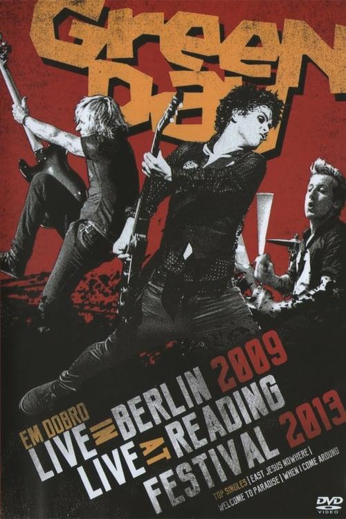 Green Day Em Dobro - Live in Berlin in 2009 - Live at Reading Festival 2013 (2016)