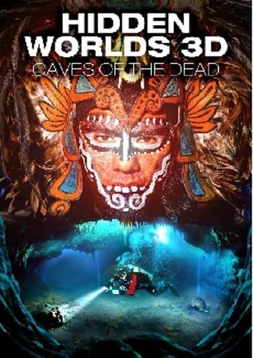 Verborgene Welten 3D - Die Höhlen der Toten Online
