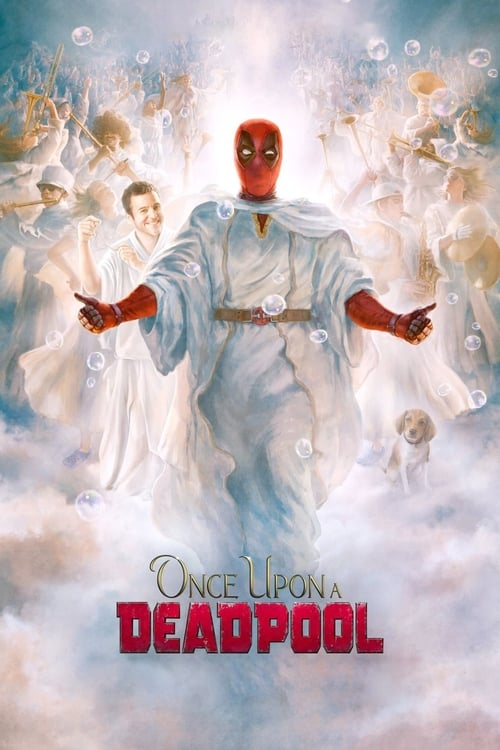 Watch Once Upon A Deadpool Online Free HD