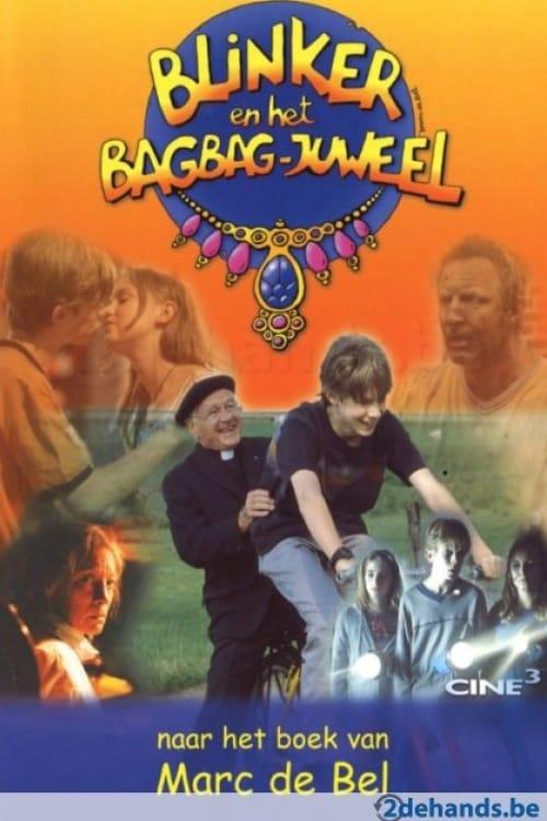 Regarder Le Film Blinker en het Bagbag juweel En Bonne Qualité Hd 1080p