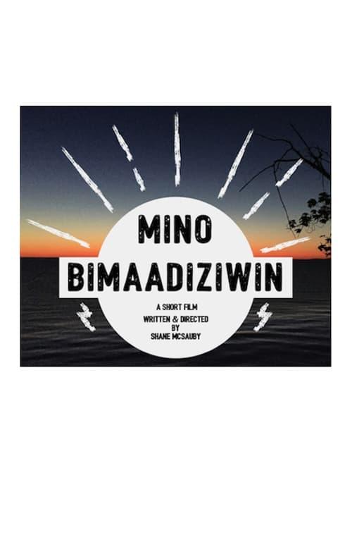 Assistir Mino Bimaadiziwin Online Grátis