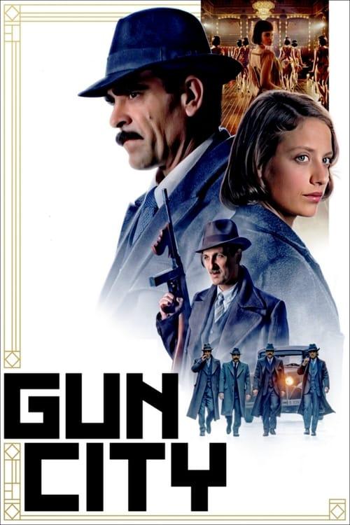 Gun City (2018)