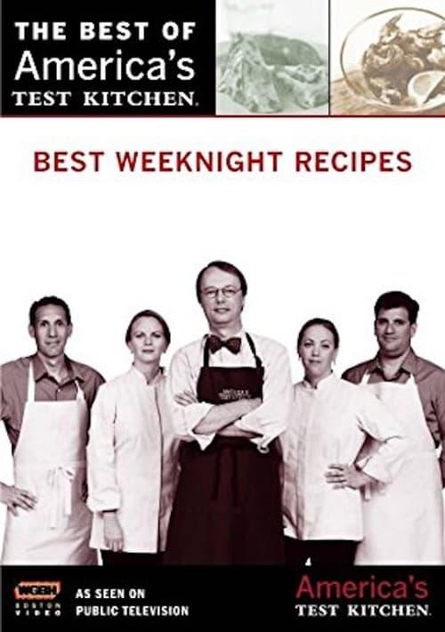 America's Test Kitchen Best Weeknight Recipes (2008)