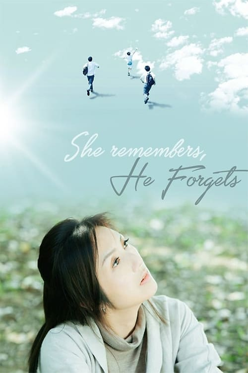 She Remembers, He Forgets poster