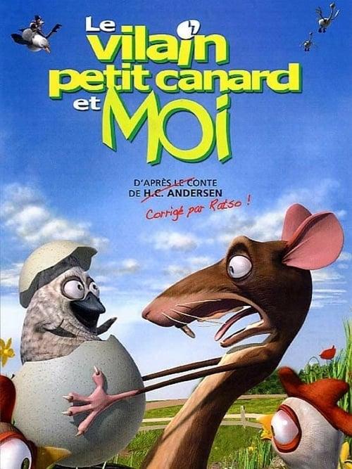 Visualiser Le vilain petit canard et moi (2006) streaming reddit VF