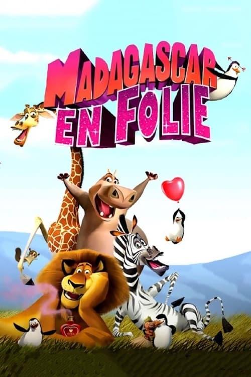 [720p] Madagascar en folie (2013) streaming film en français