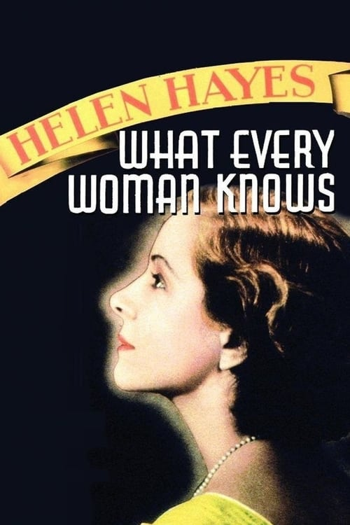 Download What Every Woman Knows (1934) Full Movie