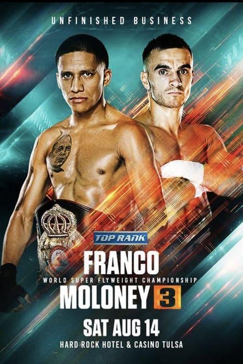 Joshua Franco vs. Andrew Moloney III