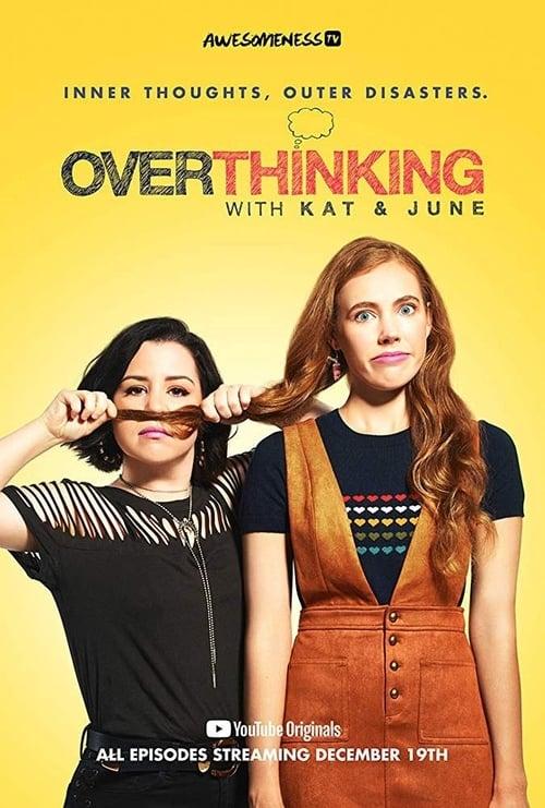Overthinking with Kat & June ( Overthinking with Kat & June )