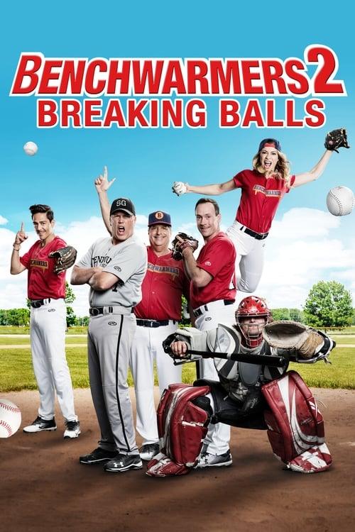 Film Benchwarmers 2: Breaking Balls Plein Doublé