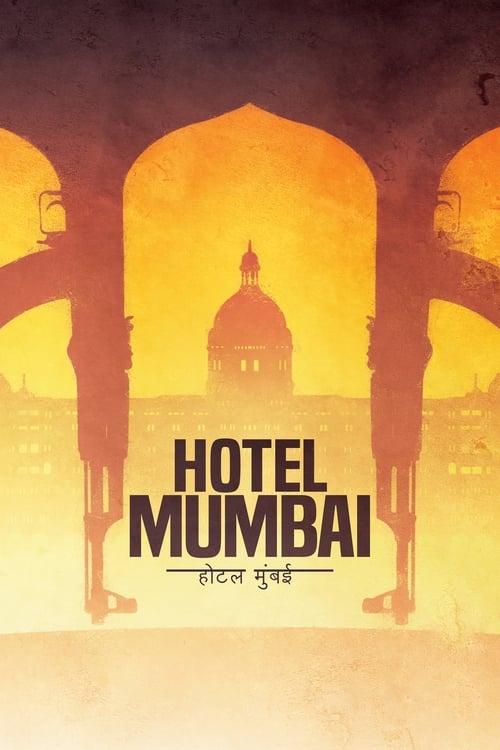 Voir $ Hotel Mumbai Film en Streaming HD
