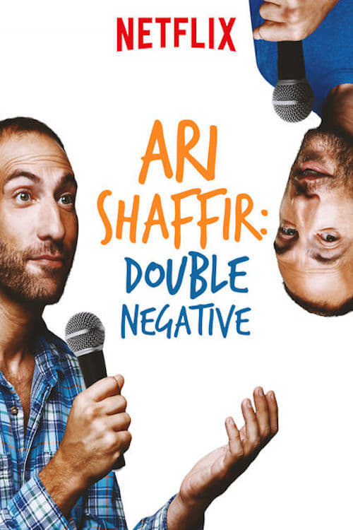 Watch Ari Shaffir: Double Negative Online s1xe1