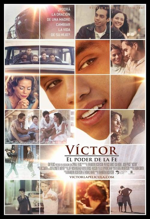 Regarde Victor: el poder de la fe En Ligne
