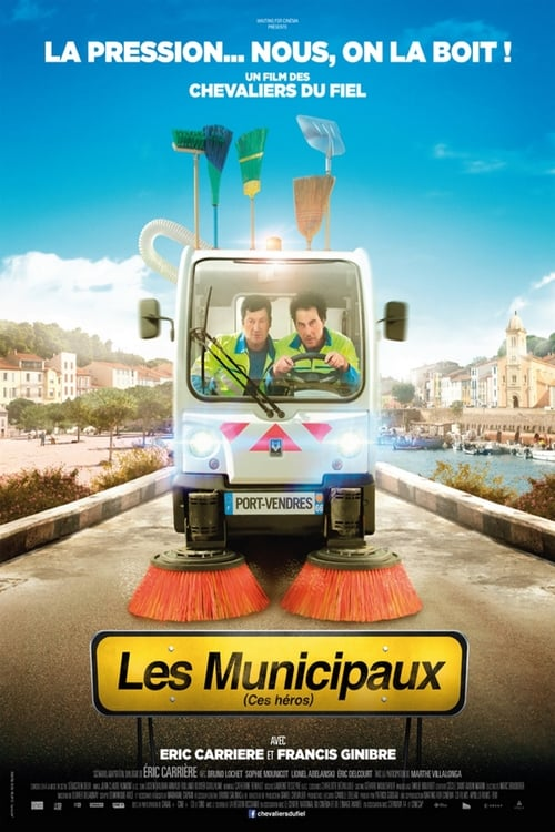 Regardez ۩۩ Les Municipaux, ces héros Film en Streaming Entier