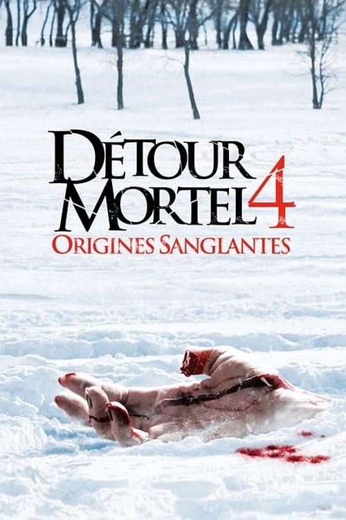 Détour mortel 4 : Origines sanglantes (2011)