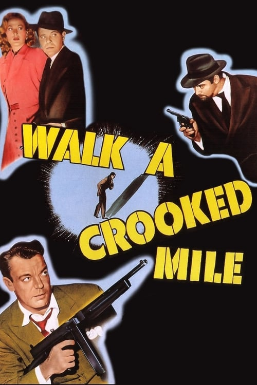 Walk a Crooked Mile (1948)