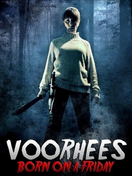 Assistir Voorhees: Born on a Friday Online