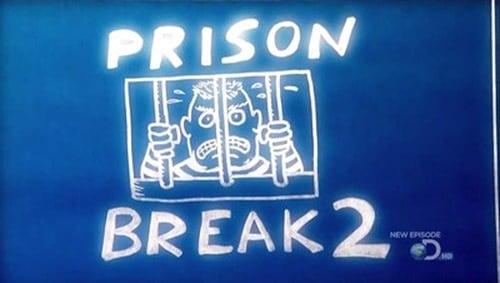 MythBusters: Season 2009 – Épisode Prison Escape