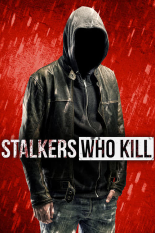 Banner of Stalkers Who Kill