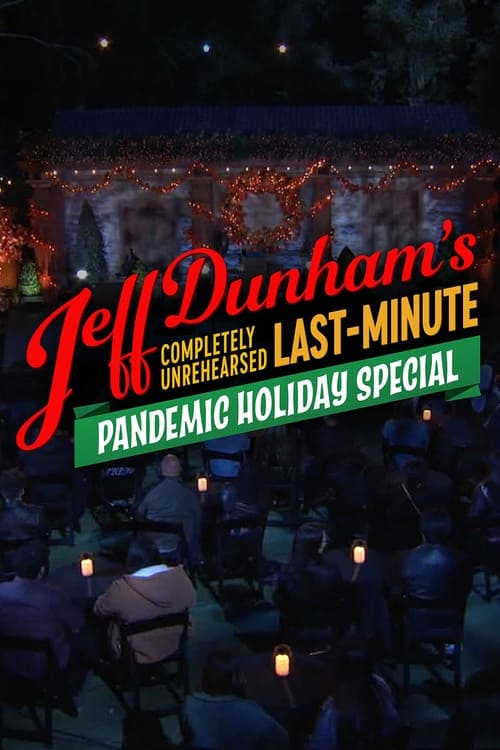 Jeff Dunham's Completely Unrehearsed Last-Minute Pandemic Holiday Special