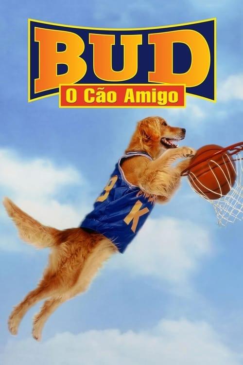 Assistir Bud, O Cão Amigo Completamente Grátis