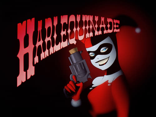 Batman: The Animated Series - Season 2: The Adventures of Batman & Robin - Episode 10: Harlequinade