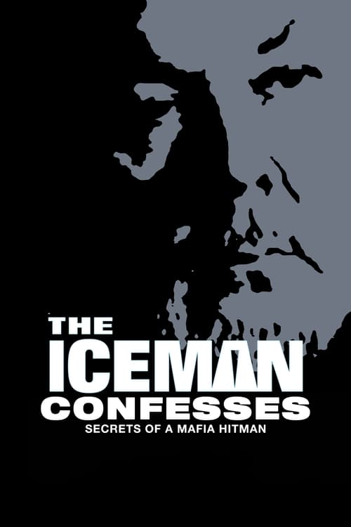 The Iceman Confesses: Secrets of a Mafia Hitman
