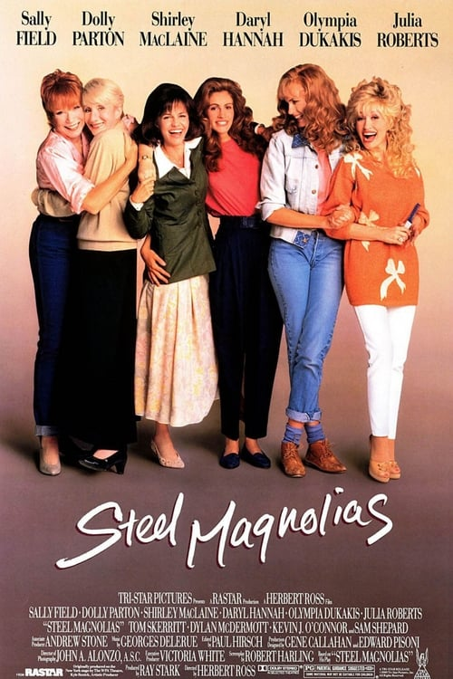 Streaming Steel Magnolias (1989) Movie Free Online