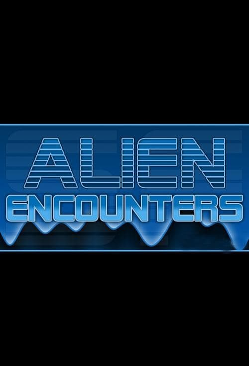 Alien Encounters (2012)