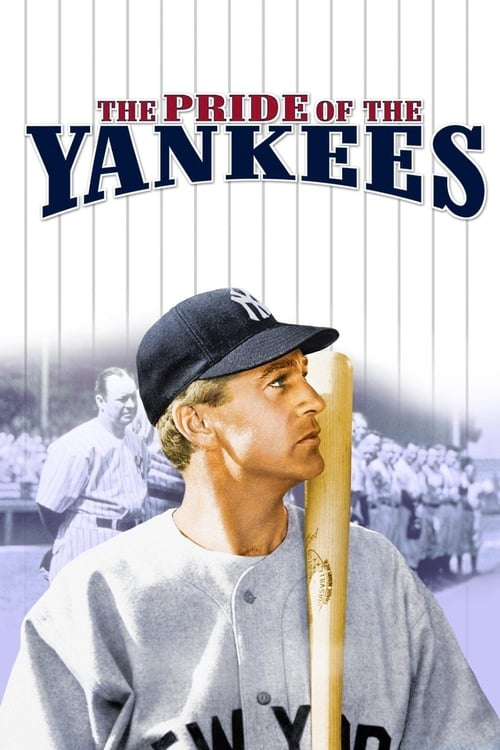 The Pride of the Yankees
