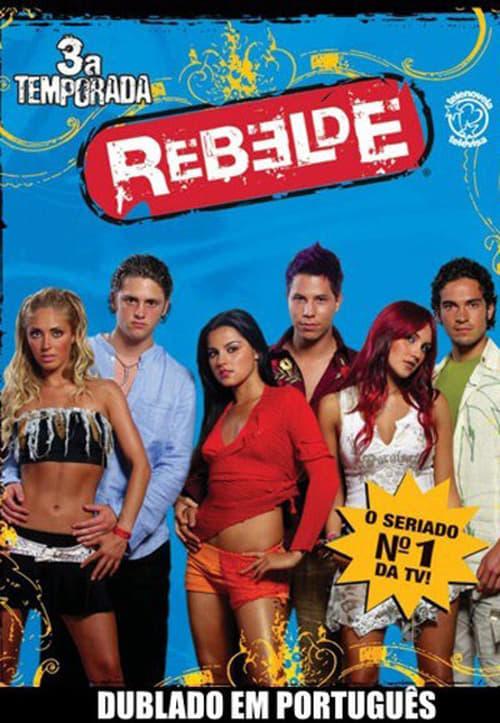 Rebelde: Season 3