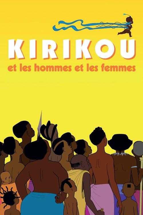 Kirikou and the Men and Women (2012)