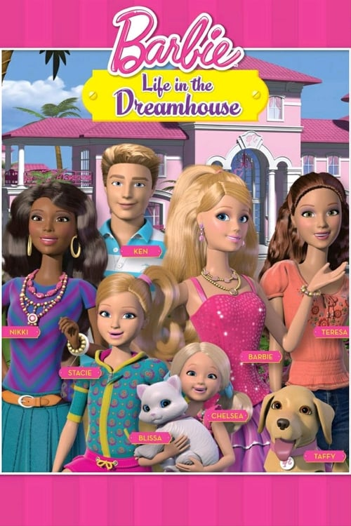 Watch Barbie Life in the Dreamhouse online