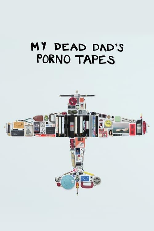 Mira My Dead Dad's Porno Tapes En Buena Calidad Hd 1080p