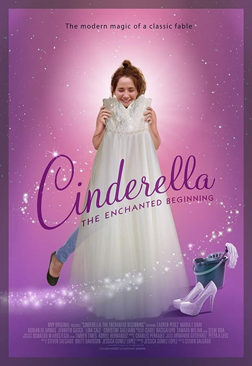 Cinderella: The Enchanted Beginning (2018)