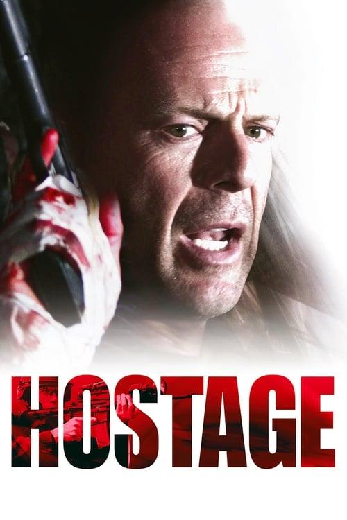 Download Hostage (2005) Movie Free Online