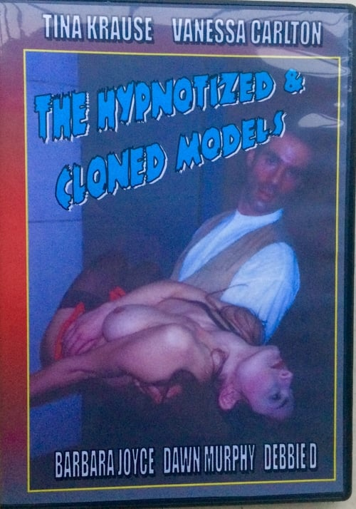 The Hypnotized & Cloned Models (1998)
