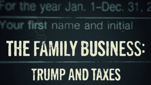 Watch The Family Business: Trump and Taxes Online Full