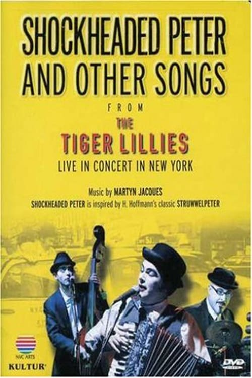 Shockheaded Peter and Other Songs from The Tiger Lillies (1970)