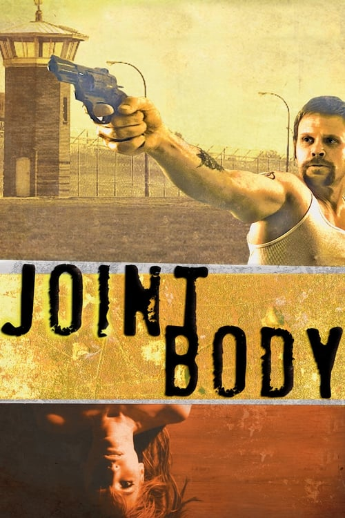 Assistir Filme Joint Body Com Legendas On-Line