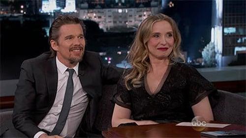 Jimmy Kimmel Live 2014 Streaming: Season 12 – Episode Ethan Hawke, Julie Delpy, Joel Kinnaman, Eric Church