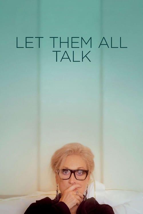 Let Them All Talk - Poster